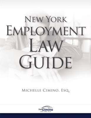 New York Employment Law Guide Rochester Employment Lawyer - The Cimino Law Firm